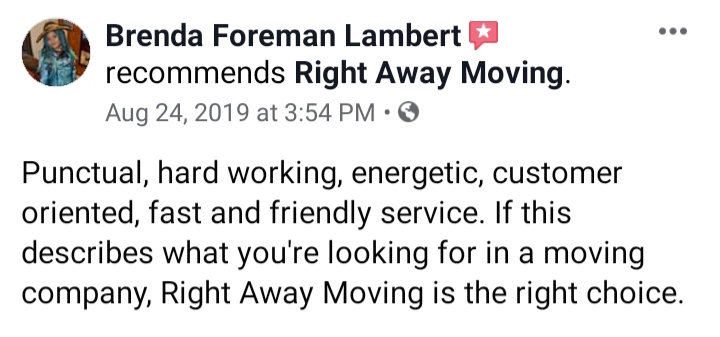 Give Right Away a call Today to receive a free estimate within the same day!  Our services include: -Moving Services, Local & Long Distance -Junk Hauling & Trash Removal -Furniture / Appliance Delivery and Transportation -In Home/office Furniture Rearrangement/Assembly/Disassembly -Truck/POD/Storage unit Load & Unload -Commercial/offices and residential - Staging -Full service pack/unpack -Ect.  Right Away Moving is an Athens, Ohio locally owned and operated business.  We will move you to or from anywhere in the U.S. or Canada.  We pride ourselves on being professional and treat all of our clients like family.  We Guarantee no hidden fees  Offering great rates and professional services!  Give us a call today to receive a free estimate!  Ask about any of our monthly specials!  SAME DAY MOVES ARE WELCOME!  Multiple references available upon request.  ALL MOVES WE PROVIDE  • Tools • Furniture Pads • Protective Shrink Wrap • Tape/Straps • Commercial Grade Dollies